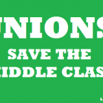 UNIONS SAVE THE MIDDLE CLASS, 2014