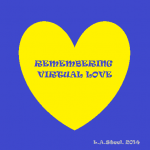 remembering virtual love
