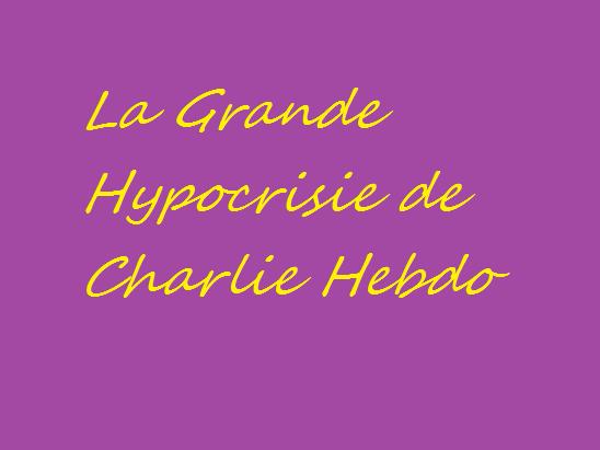 the grand hypocrisy of charlie hebdo