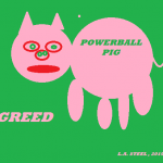 POWER BALL PIG GREED