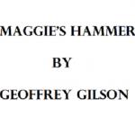 maggie's hammer