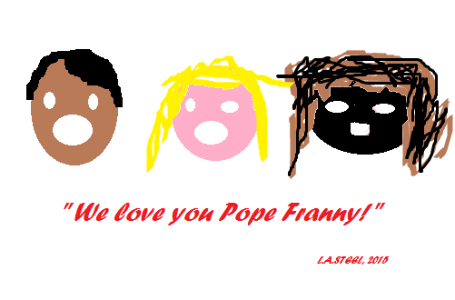 we love you pope franny