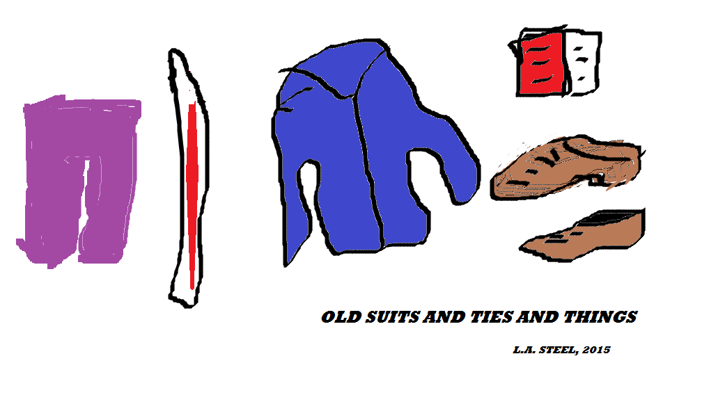 OLD SUITS AND TIES AND THINGS