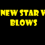 the new star wars blows