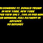 MIKE BLOOMBERG VS DONALD TRUMP