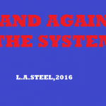 STAND AGAINST THE SYSTEM