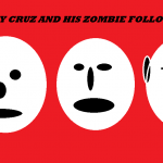 CRAZY CRUZ AND HIS ZOMBIE FOLLOWERS