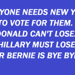 EVERYONE NEEDS NEW YORK TO VOTE