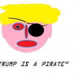 trump is a pirate 2017