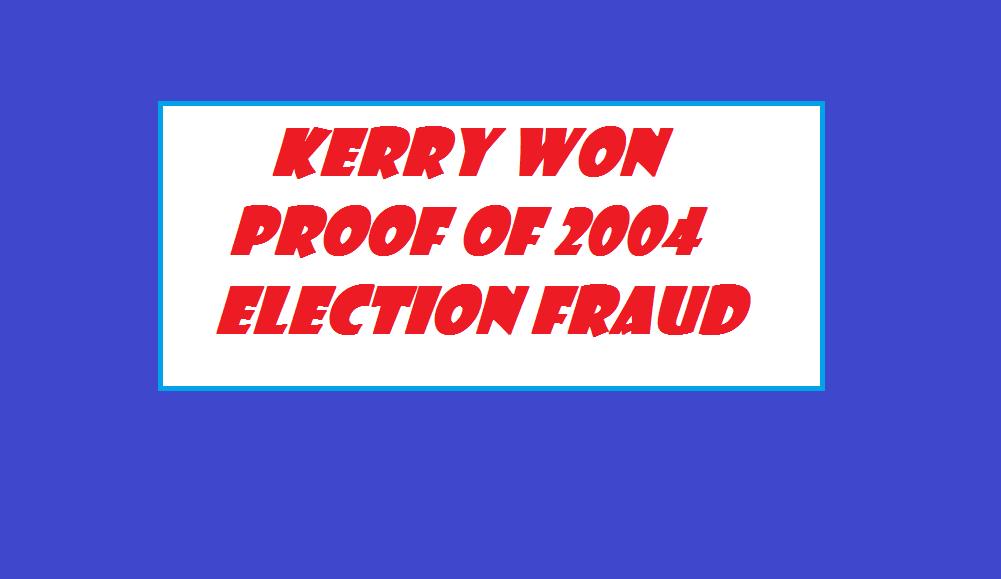 KERRY WON 2004