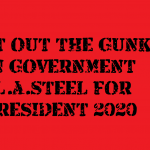 GET OUT THE GUNK IN GOVERNMENT 2020 2018