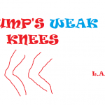 TRUMP'S WEAK KNEES 2018
