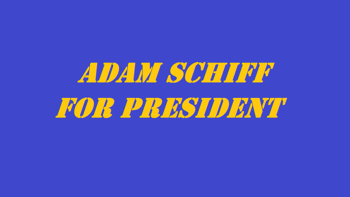 adam schiff for president 2019