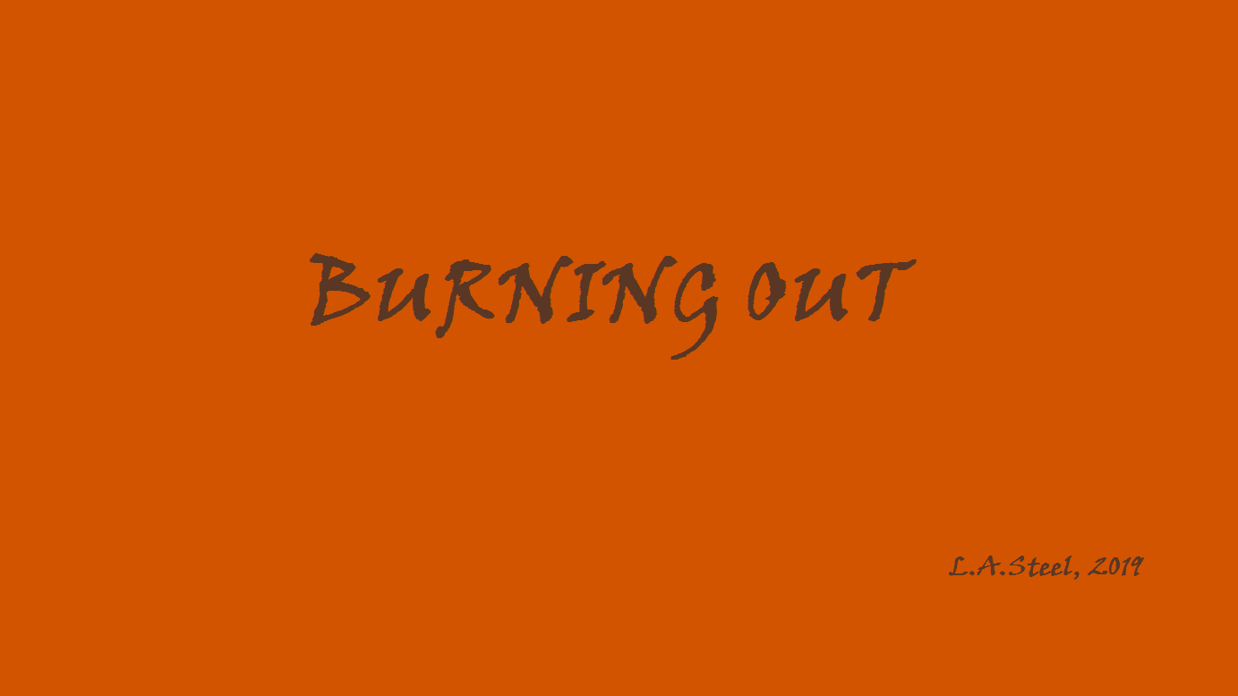 burning out 2019