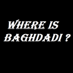 WHERE IS BAGHDADI 2019