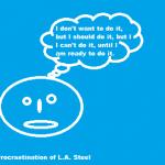 procrastination of lasteel