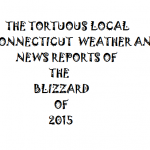 TORTUREOUS LOCAL REPORTING OF BLIZZARD 2015