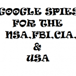 GOOGLE SPIES FOR HE NSA ...