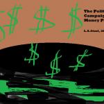 the political campaign money pit