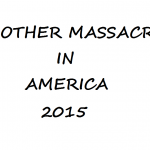 ANOTHER MASSACRE IN AMERICA
