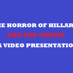THE HORROR OF HILLARIES LIES