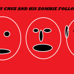 CRAZY CRUZ AND HIS ZOMBIE FOLLOWERS