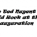 no ted nugent or kid rock