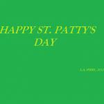 HAPPY ST PATTY'S DAY 2017