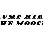 trump hires the Mooch