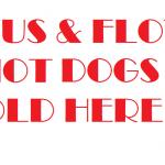 POTUS AND FLOTUS HOTDOGS SOLD HERE 2017