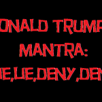 donald trump's mantra lie lie deny deny 2018