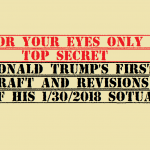 top secret trump's first draft and revisions of 1 30 2018 SOTUA