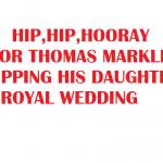 HIP HIP HOORAY FOR THOMAS MARKLE 2018
