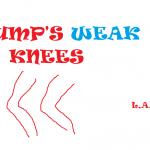 TRUMP'S WEAK KNEES 2018
