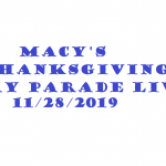 MACY'S THANKSGIVING PARADE LIVE 2019
