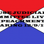 HOUSE JUDICIARY COMMITTEE LIVE IMPEACHMENT HEARING 12 9 19