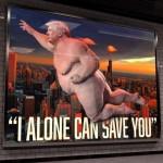 fat man super trump can save you